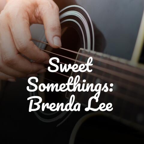 Sweet Somethings: Brenda Lee