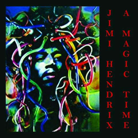 Jimi Hendrix - A Magic Time