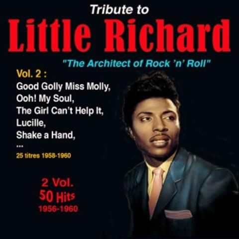 """Tribute to Little Richard """"The Architect of Rock 'N' Roll"""" Vol. 2: 1958-1960"""