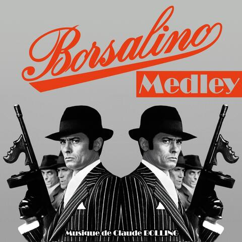 Borsalino Medley
