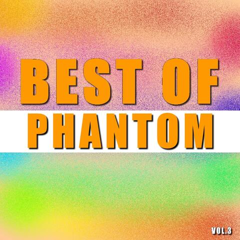 Best of phantom
