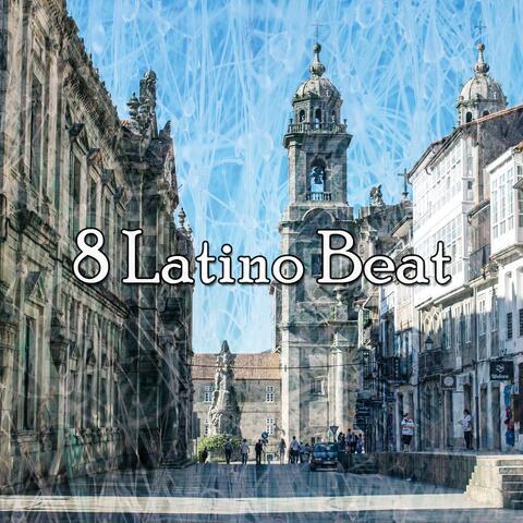 8 Latino Beat