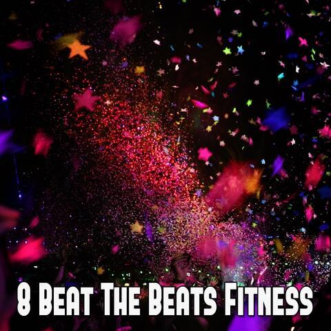 8 Beat the Beats Fitness