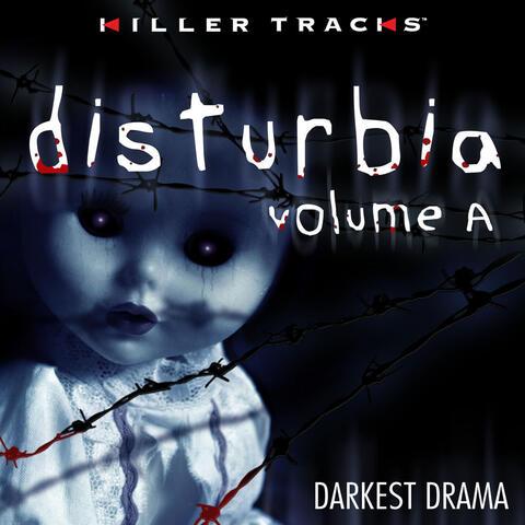 Disturbia, Vol. 1