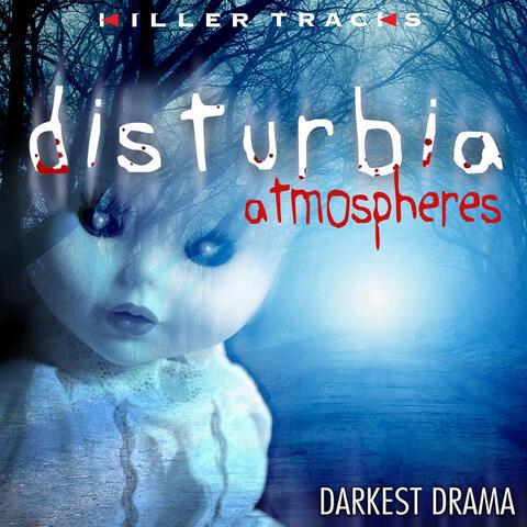 Disturbia: Atmospheres