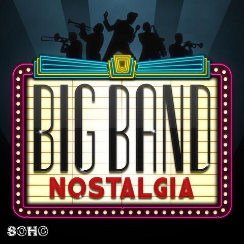 Big Band Nostalgia