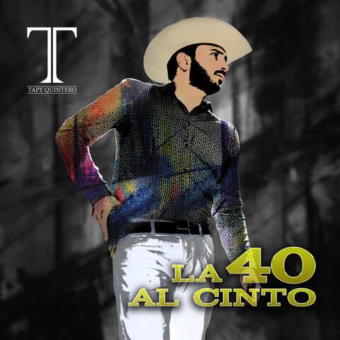 La 40 Al Cinto (Banda Version)