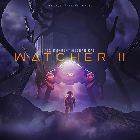 Watcher II