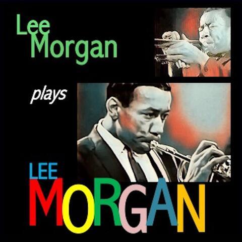 Lee Morgan plays Lee Morgan