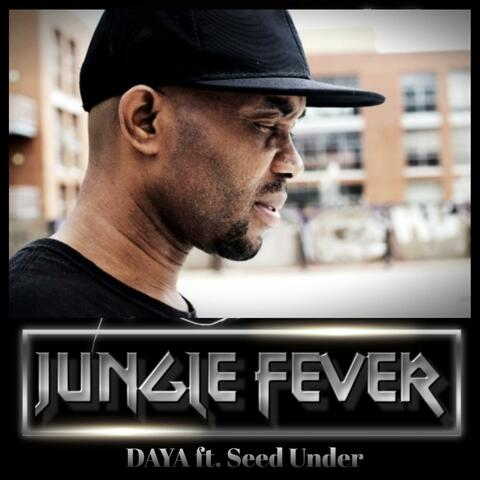 Jungle Fever (feat. Drake D & Seed Under)