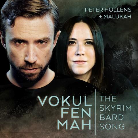 Vokul Fen Mah the Skyrim Bard Song (feat. Malukah)