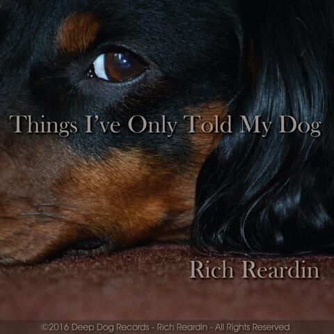 Things I've Only Told My Dog