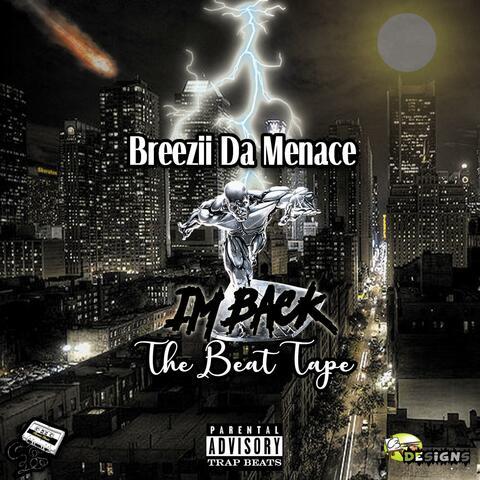I'm Back the Beat Tape