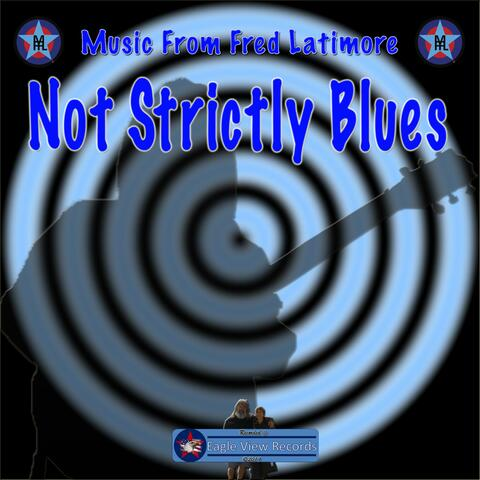 Not Strictly Blues