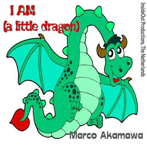 I Am (A Little Dragon)