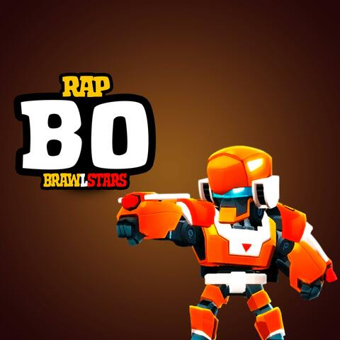 Rap BO BrawlStars