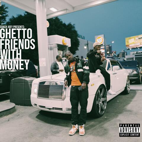 Ghetto Friends With Money