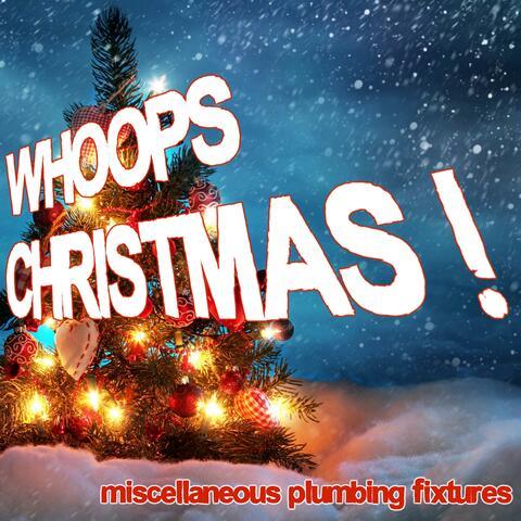 Whoops Christmas