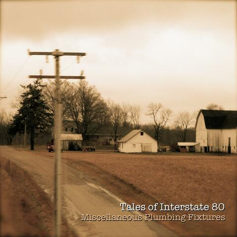 Tales of Interstate 80 (2009)