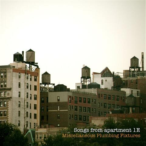 Songs from Apt. 1e (2010)