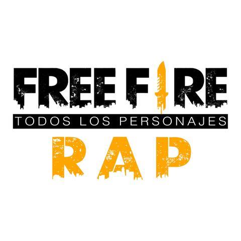 Free Fire Todos Los Personajes Rap