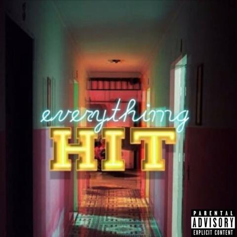 Everything Hit