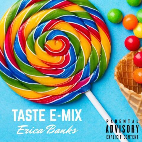 Taste E-Mix