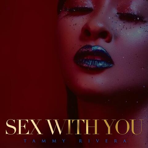 Sex With You