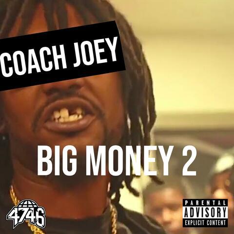 Big Money 2