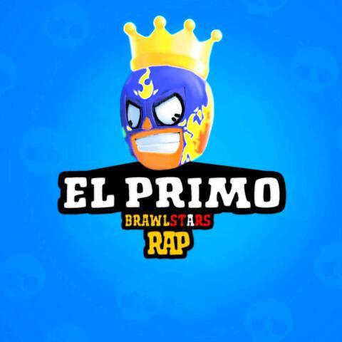 El Primo Brawl Stars Rap