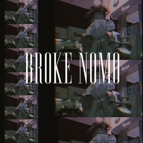 Broke Nomo