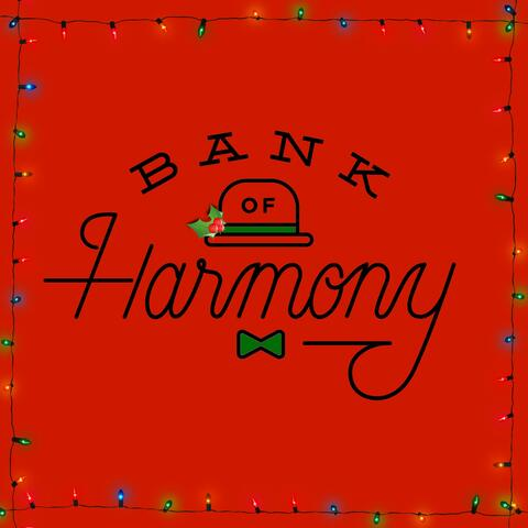 Bank of Harmony: The Christmas