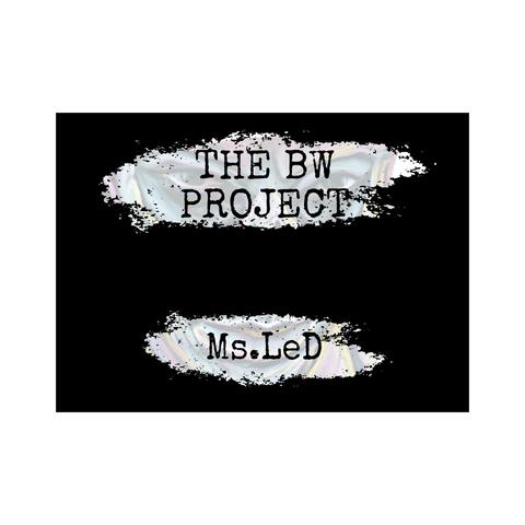 The BW Project