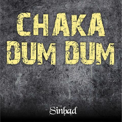 Chaka Dum Dum
