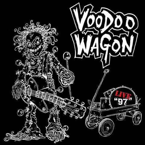Voodoo Wagon (Live '97)