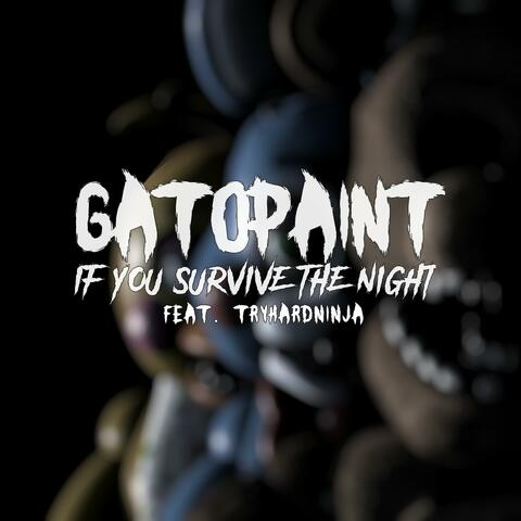 If You Survive the Night