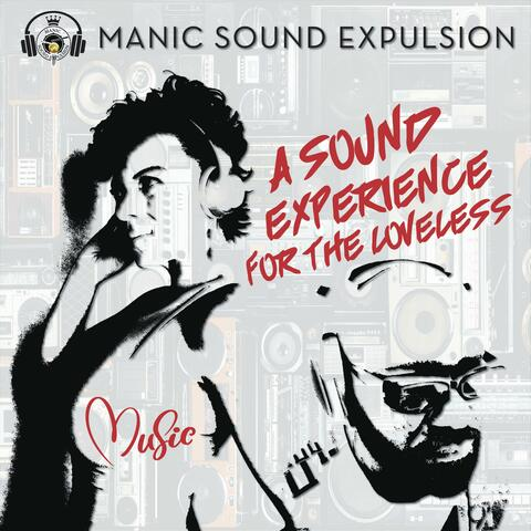 A Sound Experience for the Loveless