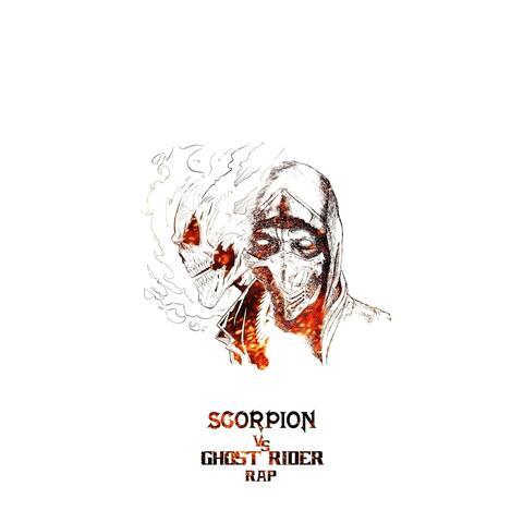 Scorpion Vs Ghost Rider Rap