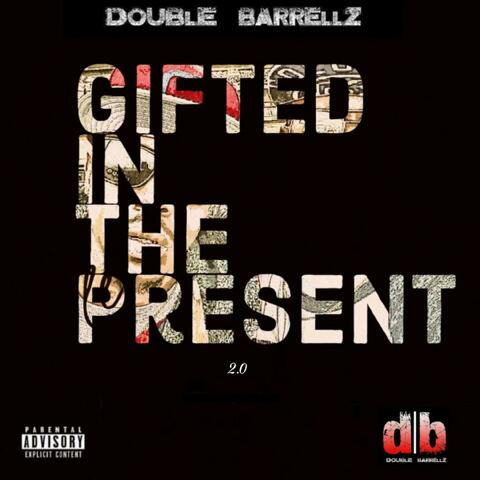 Gifted in the Present