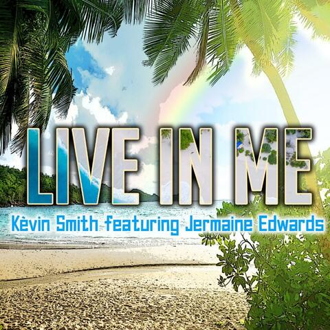 Live in Me (feat. Jermaine Edwards)