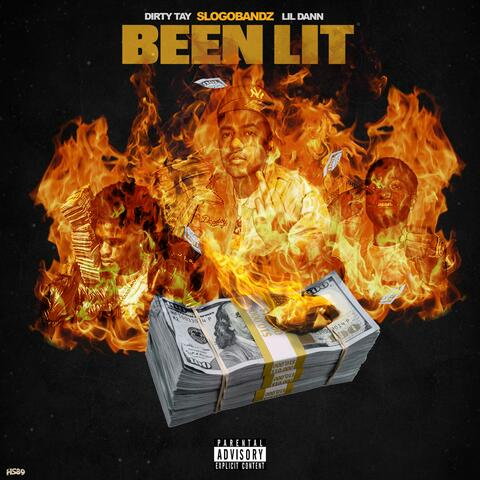 Been Lit (feat. Dirty Tay & Lil Dann)