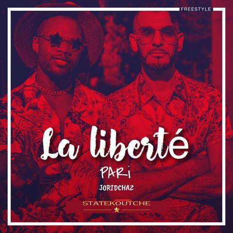 La liberté (feat. PARi & Joridchaz)