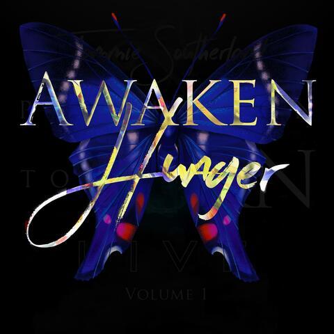 Awaken Hunger