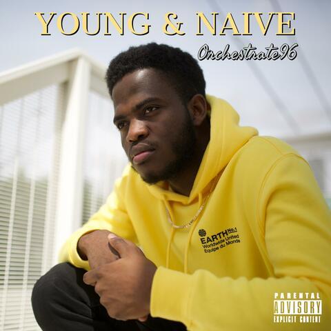 Young & Naive