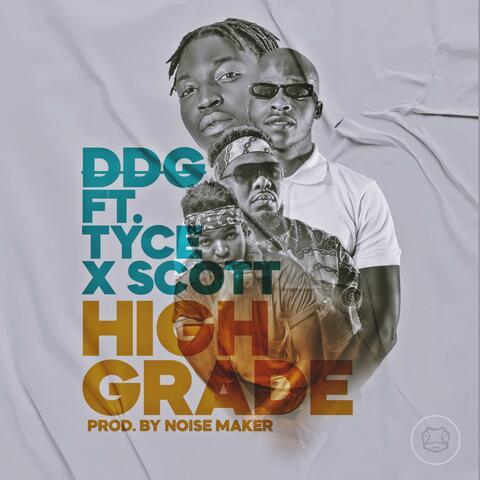 High Grade (feat. Tyce & Scott)
