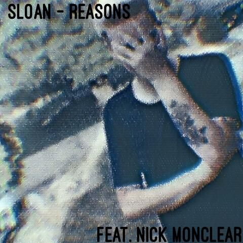 Reasons (feat. Nick Moncler)