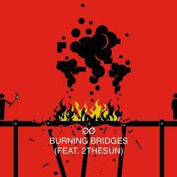 Burning Bridges (feat. 2thesun)