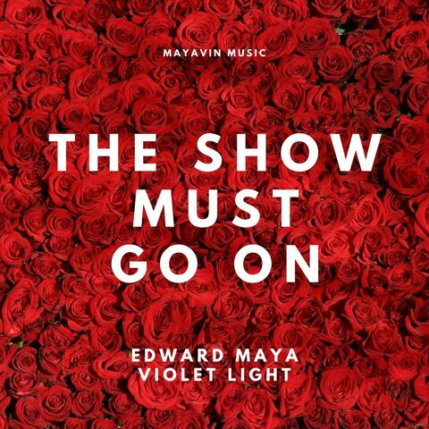 """The Show Must Go on (Original Soundtrack from the """"Mysteries of Beauty 2022"""") [feat. Violet Light]"""