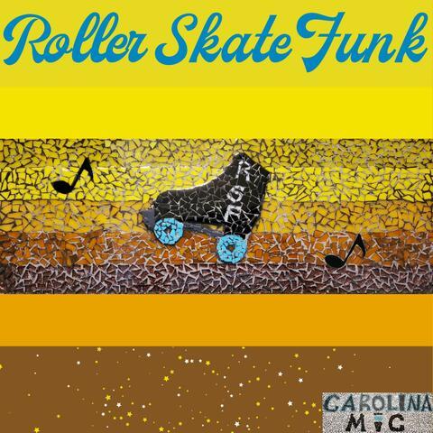 Roller Skate Funk