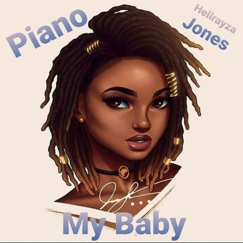 My Baby (feat. Prince Piano)